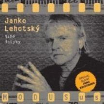 #JankoLehotsky #NaheDotyky