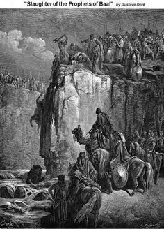 Phillip Medhurst presents detail Gustave Doré Bible Slaughter of the Prophets of Baal 1 Kings Gustave Dore, Kings Of Israel, Biblical Art, Arte Horror, Classical Art, Wood Engraving, Bible Art, Dark Art, History