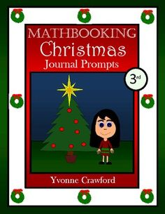 For 3rd grade - This is a packet of 30 math journal prompts with a Christmas theme.  All prompts are aligned with the Common Core standards for the third grade.  $