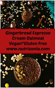 A gingerbread espresso cream oatmeal that is bursting with winter flavors like gingerbread. This is super delicious, it's vegan and gluten free too!