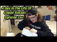 A Day In The Life Of Chadd Sinclair: Episode 236 - Opening Packages & La...