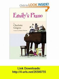 Emilys Piano Charlotte Gingras, Stephane Jorisch, Susan Ouriou , ISBN-10: 1550379127  ,  , ASIN: B005SMX67Y , tutorials , pdf , ebook , torrent , downloads , rapidshare , filesonic , hotfile , megaupload , fileserve
