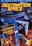 Yesterday Machine/Destination Space: Lost Science Fiction Double Feature [DVD], 28154457