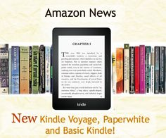 Amazon News: New Kindle Voyage, Paperwhite and Basic Kindle!  http://www.wonderoftech.com/kindle-voyage-preview/  Find out about the 2014 Kindle models from Amazon