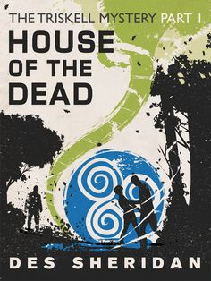 House of the Dead by Des Sheridan book cover design and illustration  http://andyfielding.co.uk