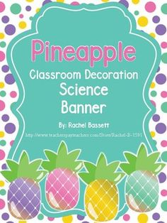 This Pineapple Themed Science Banner would look super cute in any classroom. I also have a Pineapple Themed Super Classroom pack!Check out my store for more Pineapple themed items!
