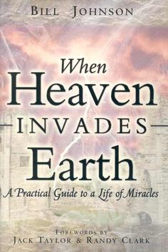 When Heaven Invades Earth, you learn how to truly experience a life of miracles through what the Holy Spirit is doing on this earth before our very eyes!