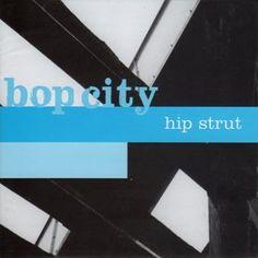 Bop City : Hip Strut Acid Jazz, The Struts, Letters, City, Letter, Cities, Lettering, Calligraphy