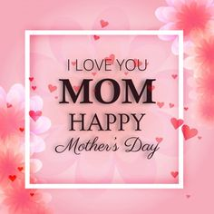Happy mothers day sms 2019 for mother in law.Best text messages to my mom on mother's day quotes wishes greeting cards images sms messages for mommy. Happy Mothers Day Images, Mothers Day Pictures, Happy Mother Day Quotes, Mothers Day Cards, Happy Mother's Day Frames, Text Messages Mom, Mothersday Quotes, Mother's Day Gift Card, Mother's Day Background