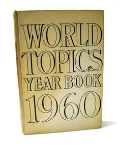 1960 World Topics Year Book 1959 History -Vintage Hardcover GOLD by VintageCommon on Etsy