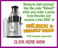 """We might be trying a juicing regimen after watching """"Fat, Sick and Nearly Dead"""".  Very inspiring."""