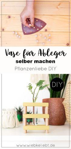 DIY Vase für Pflanzen Ableger selber machen | DIY Blog | Do-it-yourself Anleitungen zum Selbermachen Diy Recycling, Diy Blog, Diy And Crafts, Wood, Vase, Home Decor, Diy Room Decor, Diy Planter Box, Diy Decoration