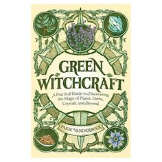 Embrace natural magic to harness the power of plants, crystals, and more. Green witchcraft is a school of witchcraft centered around living in harmony with the earth. This book is your how-to guide for living as a modern green witch in the city, the countryside, or anywhere in between. Explore practices like growing herbs for magic and medicine, honoring the spirits of trees and animals, and using crystals for energy and healing. Green Witchcraft makes it easy with practical tips and instruction Witchcraft Books, Green Witchcraft, Witchcraft Herbs, Real Witches, Modern Witch, Healing Herbs, Illustrations, Book Crafts, Windows Phone