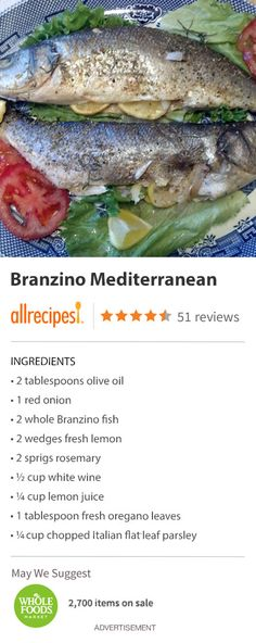 "Branzino Mediterranean | ""I couldn't belive how easy this was to make and how good it came out. Delicious, just like I've had in restaurants."""