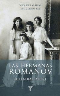megustaleer - Las hermanas Romanov - Helen Rappaport