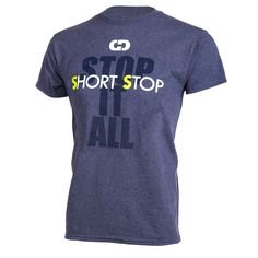 "Show off your Short Stop position pride with this ""Short Stop: Stop It All"" shirt from GIMMEDAT. Every GIMMEDAT softball and baseball shirt is engineered with the athlete in mind, and it goes way beyond just the knockout design and catchy slogans. Our dedication to quality compels us to select high-quality fabrics. The pre-shrunk cotton / poly blend is soft and light, breathable yet durable. Contemporary cut ensures that your athletic apparel stays in style, and keeps you looki..."