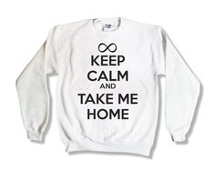 Keep Calm and Take Me Home - One Direction Sweatshirt - White - All Sizes Available - 1D Sweater Item: 012 562WHI. $23.45, via Etsy.