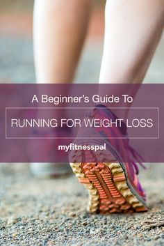 Find out how to use running to meet your weight goals, with our Beginner's Guide to Running for Weight Loss! #myfitnesspal #cardio