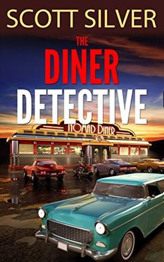 The Diner Detective by Scott Silver http://www.amazon.com/dp/B00X8DU86W/ref=cm_sw_r_pi_dp_360zvb1QZF50Y