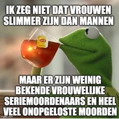 Dutch Quotes, Funny Quotes, Jokes, Sayings, Funny Stuff, Funny Things, Karma, Yolo, Horror
