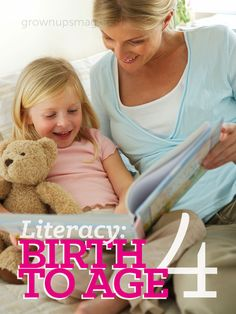 Literacy: Birth to Age 4 | Grown Ups Magazine - Foster your child's reading skills with these age-appropriate tips