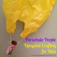Goodness Gracious Living: Upcycled crafting - parachute people!