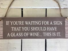 Funny Wine Sign Wine Sign Drinkers Gift Funny Bar Sign Wine Sign Alcohol Sign Funny Christmas Gift Drinking Sign Funny Gift for Friends Funny Bar Signs, Funny Kitchen Signs, Kitchen Humor, Funny Christmas Gifts, Christmas Signs, Christmas Humor, Love Quotes Funny, Sign Quotes, Funny Gifts For Friends