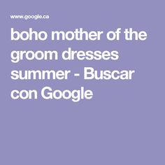 boho mother of the groom dresses summer - Buscar con Google