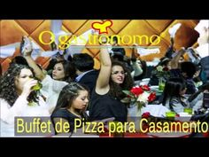 Buffet de Pizza para Casamento - O Gastronomo