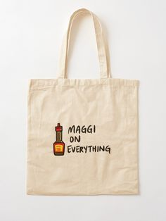 """""""Maggi On Everything"""" Tote Bag by bonniemamadraws 
