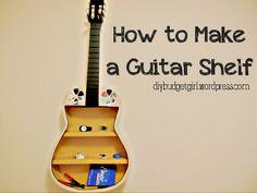 How to Make a Guitar Shelf - Budget Girl