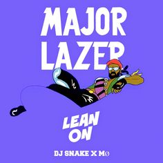 Major Lazer, DJ Snake, MØ – Lean On (Studio Acapella)