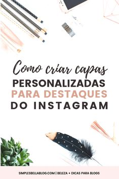 Como criar capas personalizadas para destaques do Instagram Facebook Marketing, Marketing Digital, Content Marketing, Blog Gratis, Web Design, Hobbies And Interests, Instagram Blog, Things To Think About, Things To Sell