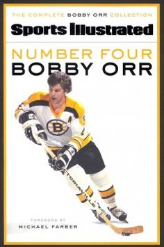 """Read """"Number Four Bobby Orr"""" by Sports Illustrated available from Rakuten Kobo. Starting with his jump from the Oshawa Generals to the NHL's Boston Bruins, Sports Illustrated began in-depth coverage o. Sports Ilustrated, Boston Bruins Hockey, Boston Bruins Funny, Chicago Blackhawks, Bobby Orr, Sports Illustrated Covers, Boston Strong, Boston Sports, Hockey Cards"""