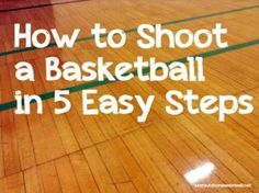 How to Shoot a Basketball in Five Easy Steps - BestOutdoorBasketball