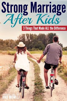 3 super important things that helped us keep a strong marriage after kids   marriage tips   fierce marriage via @lauren9098