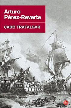 CABO TRAFALGAR por ARTURO PEREZ-REVERTE | Literazee