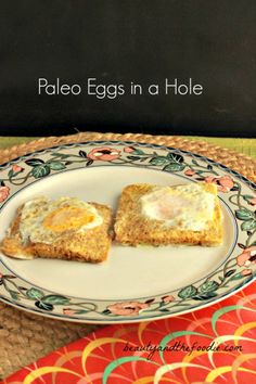 Paleo eggs in a Hole. grain free and low carb / beautyandthefoodie.com