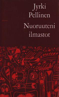 Title: Nuoruuteni ilmastot   Author: Jyrki Pellinen    Designer: Pekka Vuori Author, Cover, Red, Movie Posters, Design, Film Poster, Popcorn Posters, Film Posters, Posters