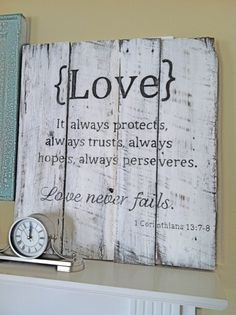 Handpainted Barn Wood Sign with  Love scripture: 1 Corinthians 13, Rustic Primitive Shabby Chic Vintage Sign... on a mantle or side table by VenusV