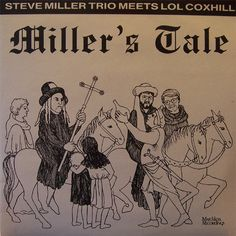 The Steve Miller Trio Meets Lol Coxhill - Miller's Tale (Vinyl, LP) at Discogs