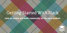 How and Why to Create an online Community on Slack for your online business or blog.
