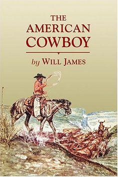 The American Cowboy (Tumbleweed) by Will James,http://www.amazon.com/dp/0878425020/ref=cm_sw_r_pi_dp_mMS2sb11937XP8K9