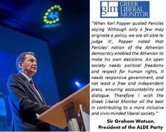 Sir Graham Watson in regards to Greek Liberal Monitor Athenian Democracy, Karl Popper, Political Freedom, Liberalism, Co Founder, Graham, Monitor, Greece, Communication
