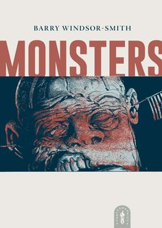 Thirty years in the making, Barry Windsor-Smith's Monsters is now available from Fantagraphics Books.