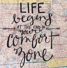Life Begins at the End of Your Comfort Zone Map by kalligraphy