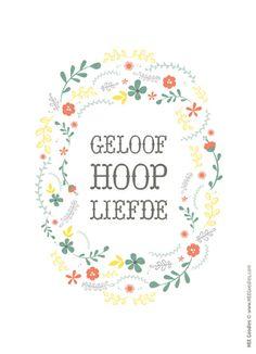 Geloof Hoop Liefde. Ontwerp: HEEGoodies.com