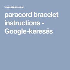 paracord bracelet instructions - Google-keresés