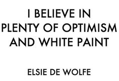 quotes by elsie de wolfe - Google Search