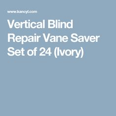 Wood blind troubleshooter problems do it yourself blind repair vertical blind repair vane saver set of 24 ivory solutioingenieria Gallery